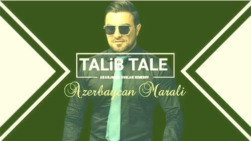 طالب طالع آذربایجان مارالی