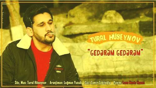 تورال حسینو گدرم گدرم